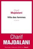 Charif Majdalani - Villa des femmes.