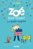 Charise Mericle Harper - Zoé tout court Tome 6 : La double surprise.