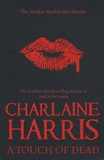 Charlaine Harris - A Touch of Dead.