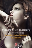 Charlaine Harris - Aurora Teagarden Tome 3 : A vendre : trois chambres, un cadavre.