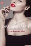 Charlaine Harris - Aurora Teagarden Tome 4 : La maison des Julius.