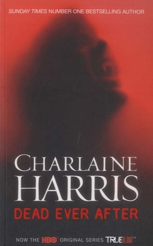 Charlaine Harris - Dead Ever After.