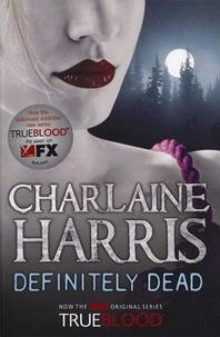 Charlaine Harris - Definitely Dead - Book 6 True Blood.