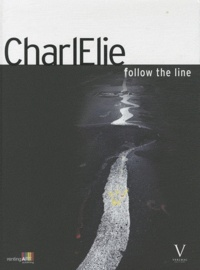 CharlElie Couture - Follow the line.