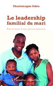 Ucareoutplacement.be Le leadership familial du mari - Etre le mari d'une épouse épanouie Image
