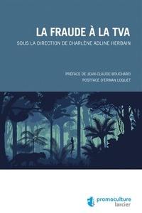 Charlène Adline Herbain - La fraude à la TVA.