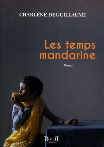 Les temps mandarine