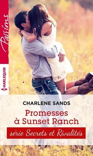 Promesses à Sunset Ranch. T3 - Sunset ranch