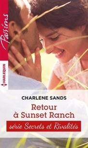 Charlene Sands - Retour à Sunset Ranch - T1 - Sunset ranch.