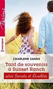 Charlene Sands - Tant de souvenirs à Sunset Ranch - T4 - Sunset ranch.
