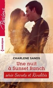 Charlene Sands - Une nuit à Sunset Ranch - T2 - Sunset ranch.
