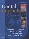 Charles A. Babbush et Jack A. Hahn - Dental Implants - The Art and Science.
