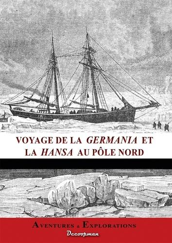 Charles Adam - Voyage des navires la Germania et la Hansa au Pôle Nord.