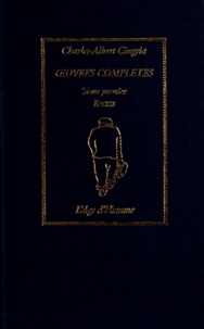 Charles-Albert Cingria - Oeuvres complètes - Tome 1, Récits.