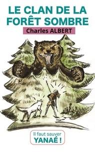 Téléchargement gratuit du livre anglais Le Clan de la forêt sombre 9791026241485 par Charles Albert  in French