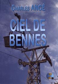 Charles Ancé - Ciel de bennes.