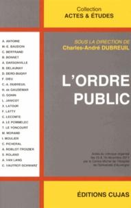 Charles-André Dubreuil - L'ordre public.