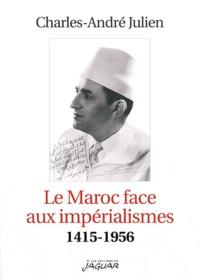 Le Maroc face aux impérialismes (1415-1956).pdf