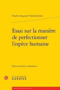 Essai sur la manière de perfectionner lespèce humaine.pdf