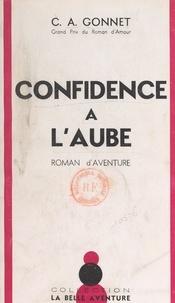 Charles-Anthoine Gonnet - Confidence à l'aube.