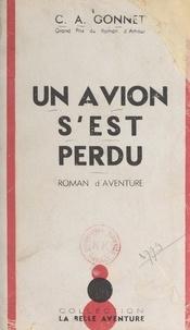Charles-Anthoine Gonnet - Un avion s'est perdu.