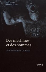 Charles-Antoine Courcoux - Des machines et des hommes - Masculinité et technologie dans le cinéma américain et contemporain.