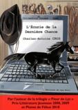 Charles-Antoine Cros - L'écurie de la dernière chance - Une aventure équestre.
