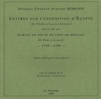 Lettres sur lexpédition dEgypte (De lItalie à la prise du Caire) suivies de son Carnet de route de chef de brigade (De Rome à Assouan) - 1798-1799.pdf