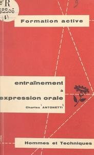 Charles Antonetti et J. Fombonne - Entraînement à l'expression orale.