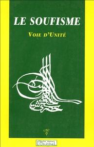 Charles Antoni - Le soufisme. - Voie d'Unité.