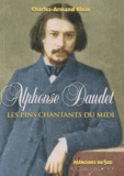 Charles-Armand Klein - Alphonse Daudet, les pins chantants du midi.