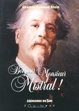 Charles-Armand Klein - Bonjour Monsieur Mistral !.