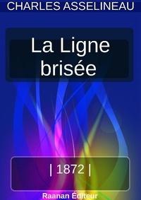 Charles Asselineau - La Ligne brisée.