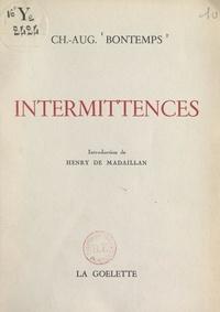 Charles-Auguste Bontemps et Henry de Madaillan - Intermittences.