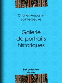 Charles-Augustin Sainte-Beuve - Galerie de portraits historiques - Souverains – Hommes d'État – Militaires.