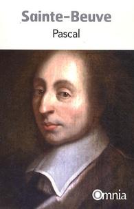 Charles-Augustin Sainte-Beuve - Pascal.