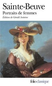 Charles-Augustin Sainte-Beuve - Portraits de femmes.