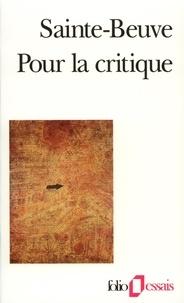 Charles-Augustin Sainte-Beuve - Pour la critique.