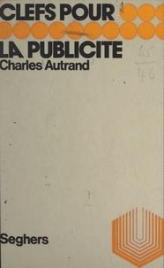 Charles Autrand et Luc Decaunes - La publicité.