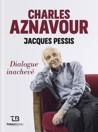 Accentsonline.fr Charles Aznavour - Jacques Pessis - Dialogue inachevé Image