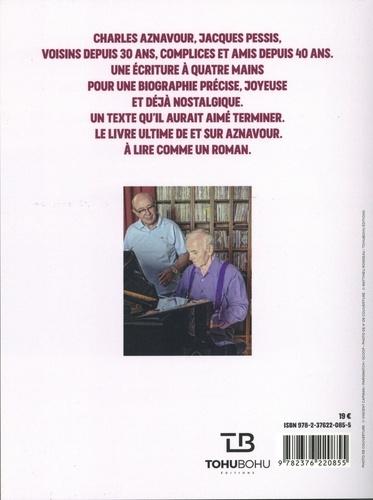 Charles Aznavour - Jacques Pessis. Dialogue inachevé