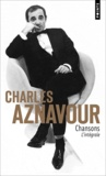 Charles Aznavour - Charles Aznavour - Chansons l'intégrale.