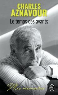 Charles Aznavour - Le temps des avants.