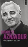 Charles Aznavour - Tant que battra mon coeur.