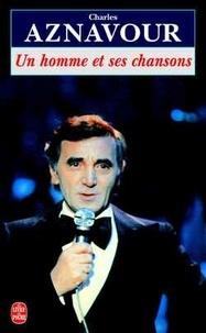 Charles Aznavour - Un homme et ses chansons - L'intégrale.