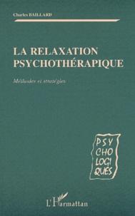 Era-circus.be La relaxation psychothérapique. Méthodes et stratégies Image