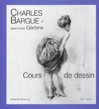 Charles Bargue et Jean-Léon Gérôme - Cours de dessin.