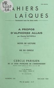 Charles Battistelli et Simone Lacapère - À propos d'Alphonse Allais - Notes de lecture. Vie du Cercle.