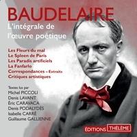 Charles Baudelaire et Michel Piccoli - Baudelaire. L'intégrale de l'œuvre poétique.
