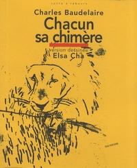 Charles Baudelaire - Chacun sa chimère - Version dessinée.